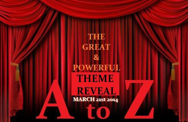 The Great A to Z Challenge Theme Reveal