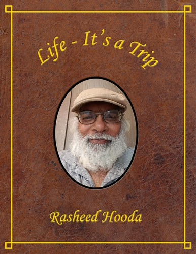 Book Review: Life: It's a Trip, by Rasheed Hooda